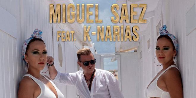 Miguel Saenz Feat K-Narias